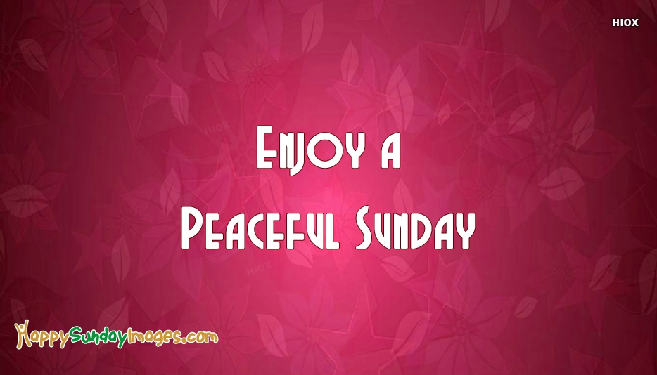 Happy Sunday Images for Peaceful