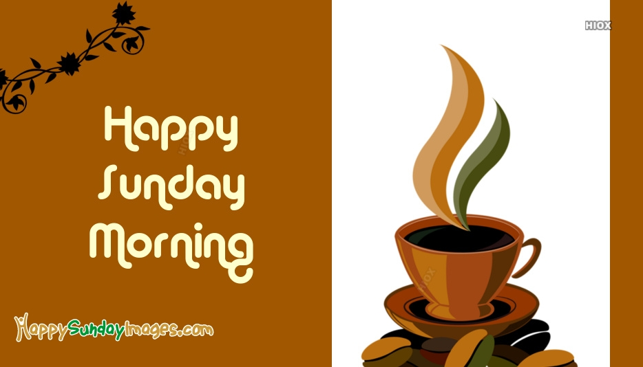 Happy Sunday Images for Coffee