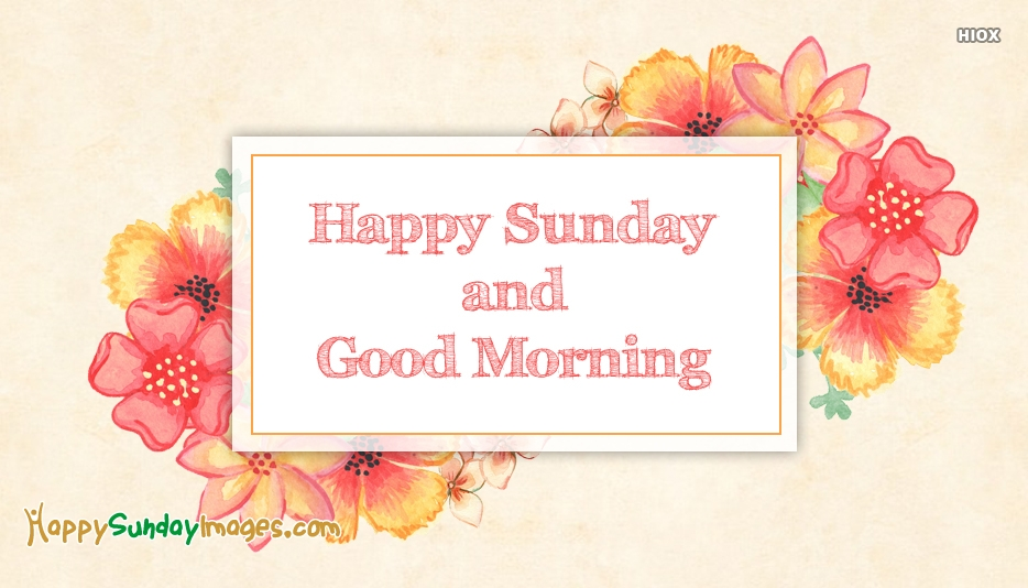 Happy Sunday Images for Pictures