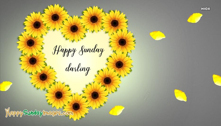 Happy Sunday Darling
