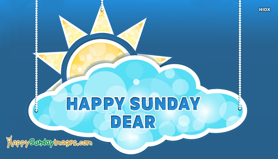 Happy Sunday Images for Dear