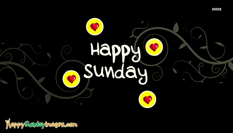 Happy Sunday Wishes Pictures, Ecards