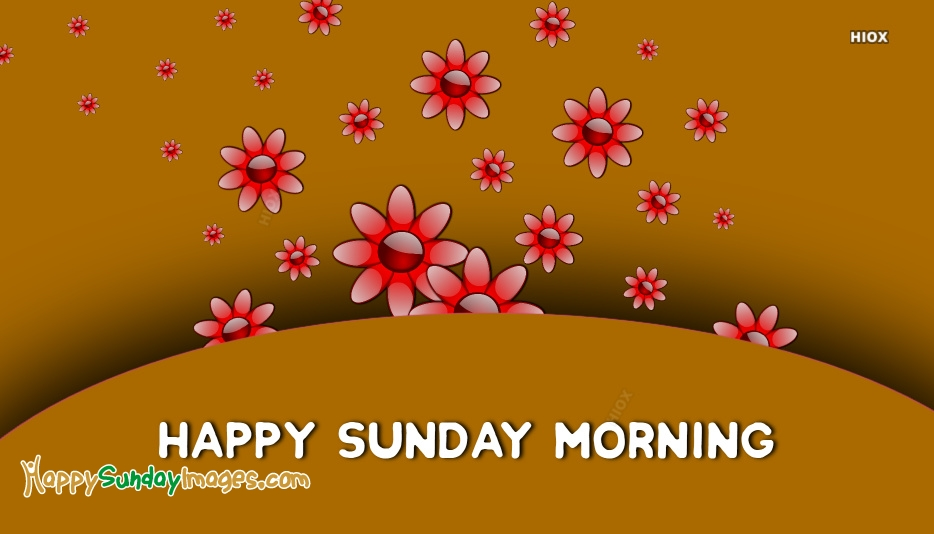 Images Of Happy Sunday Morning