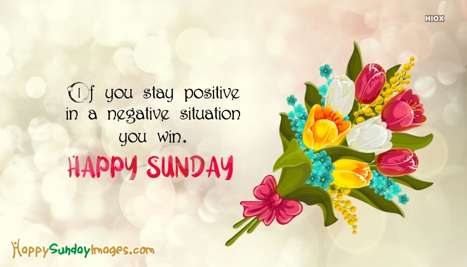 Sunday Wishes With Positive Quotes