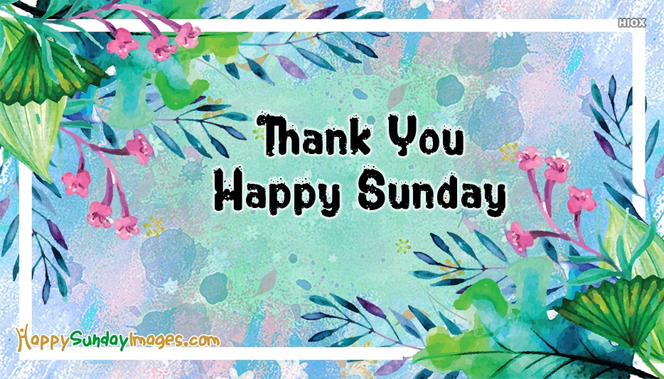 Happy Sunday Thank You Images