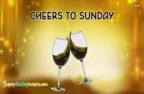 Cheers To Sunday