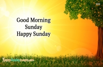 Good Morning Sunday Happy Sunday