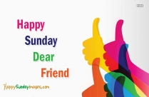 Happy Sunday To A Friend