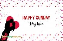 Happy Sunday My Love Images