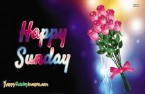 Happy Sunday Rose Wallpaper