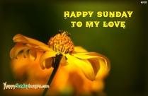 Happy Sunday To My Love