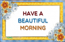 Have A Beautiful And Blessed Day Pics