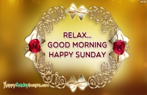 Relax Good Morning Happy Sunday
