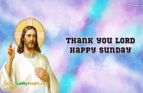 Thank You Lord Happy Sunday