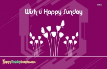 Wish U Happy Sunday